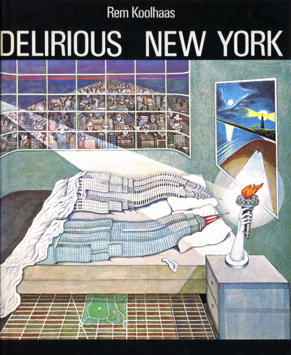 Delirious New York: 40th Year update — Arquetipos